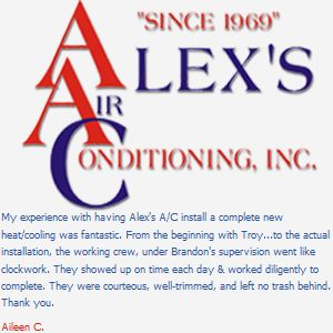 Customer Testimonial For Alex S Air Conditioning My Experience With Having Alex S A C Install A Complete New He Day Work Work Diligently Customer Testimonials