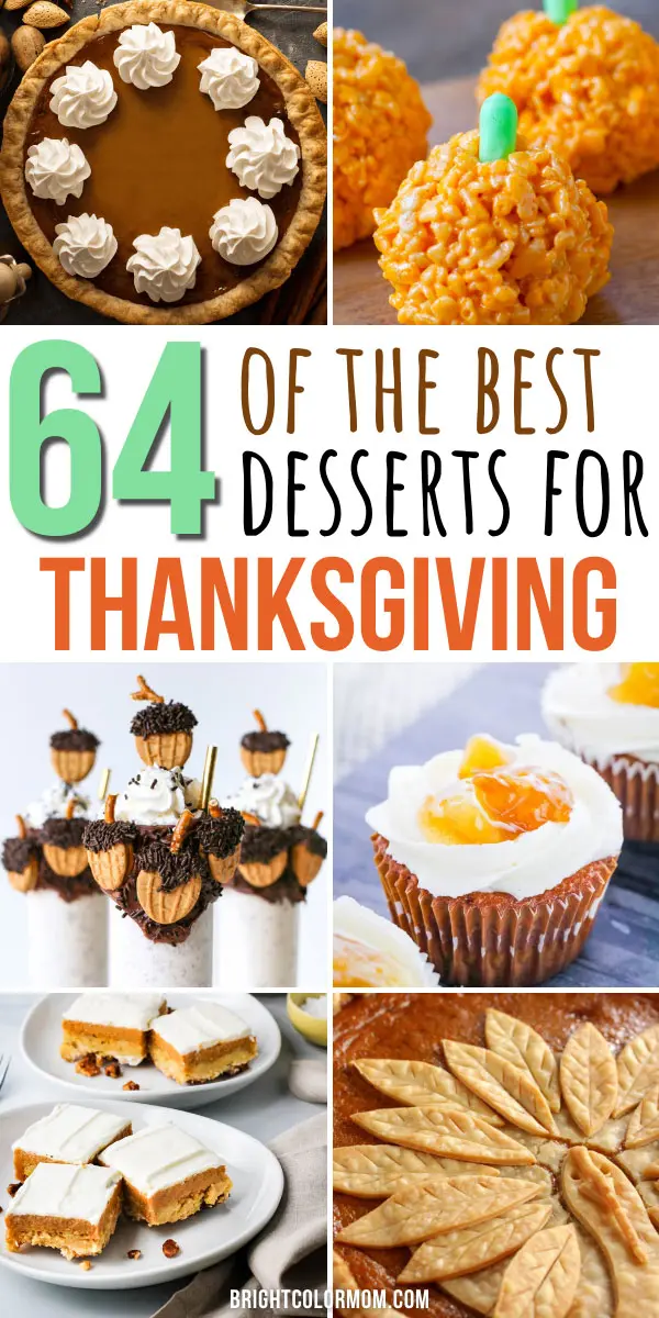 64 of the Best Thanksgiving Dessert Recipes to Make Your Mouth Water -   18 thanksgiving desserts for a crowd ideas