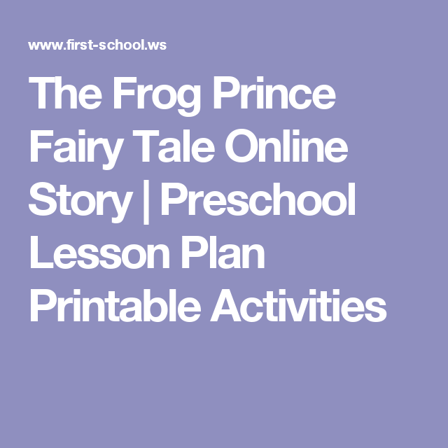 The Frog Prince Fairy Tale Online Story | Preschool Lesson ...