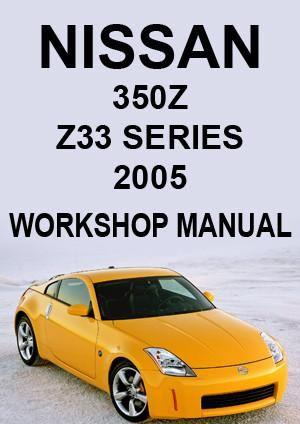 nissan 350 z z33 series coupe roadster 2005 workshop manual rh pinterest com 2005 Nissan 350Z Convertible Specs Nissan 350Z Enthusiast