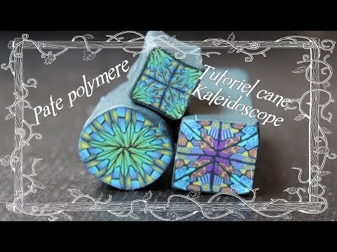 [♥✿ Tuto Fimo : cane Kaléidoscope ✿♥] ~ [♥✿ Polymer Clay Tutorial : Kaleidosope…