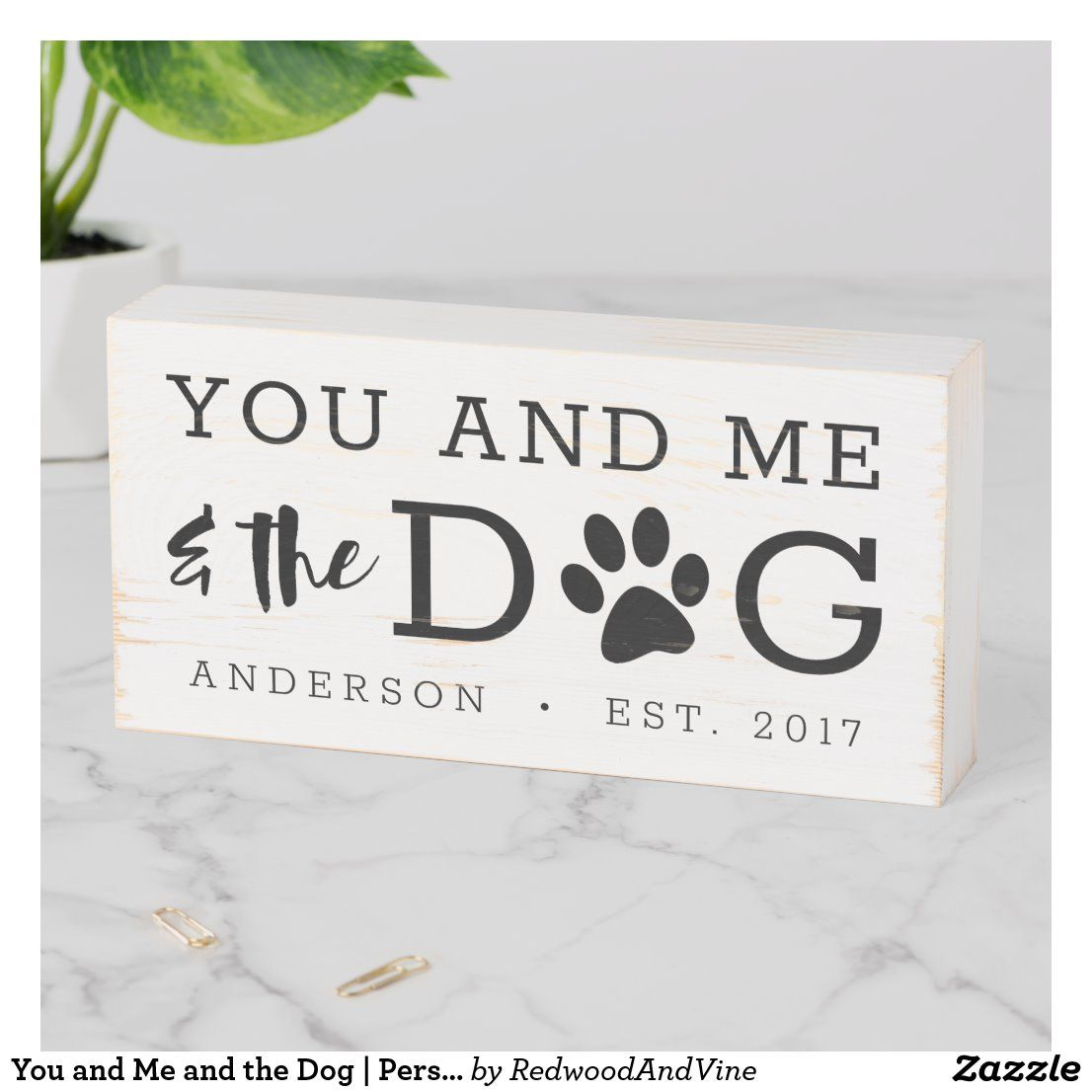 You and Me and the Dog Personalized Wooden Box Sign