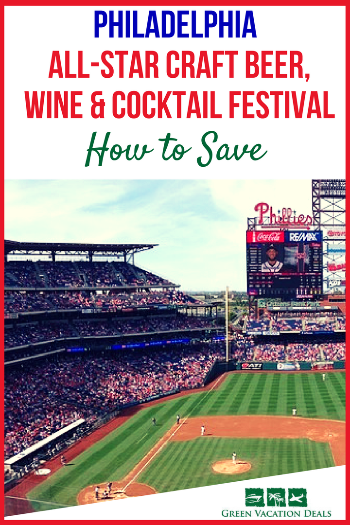 Save On All Star Craft Beer Wine Cocktail Festival In Philadelphia Green Vacation Deals Wine Cocktails Craft Beer Cocktails