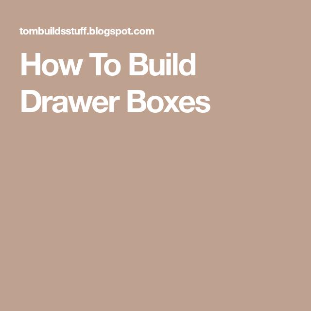 Drawer Box, Drawers, Diy Drawers