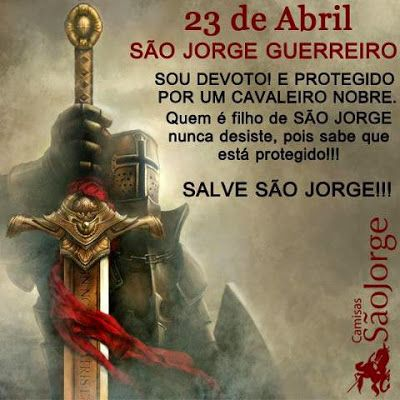 Comentando O Comentado 23 De Abril Dia De Jorge Salve São Jorge