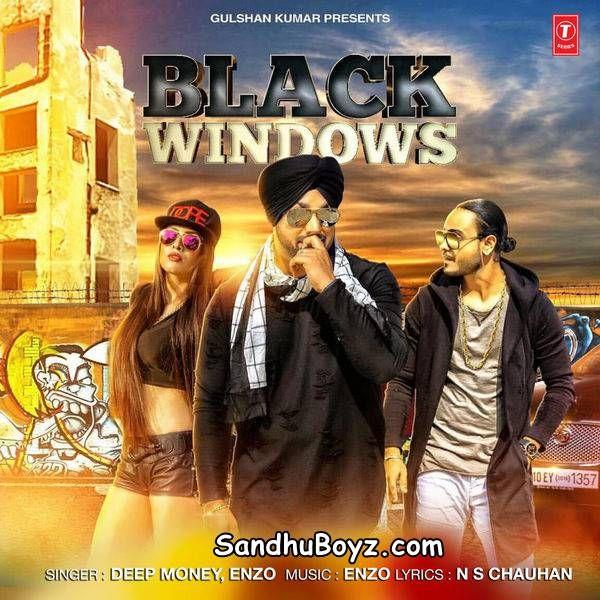 Black Windows Deep Money,Enzo Lyrics Ringtone Download Free Single Track mp3  songs Deep Money