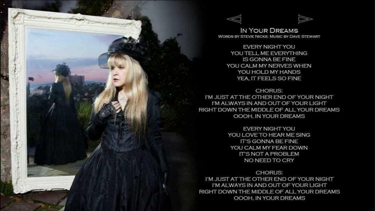 In Your Dreams W Lyrics Stevie Nicks Stevie Nicks Stevie Stevie Nicks Fleetwood Mac