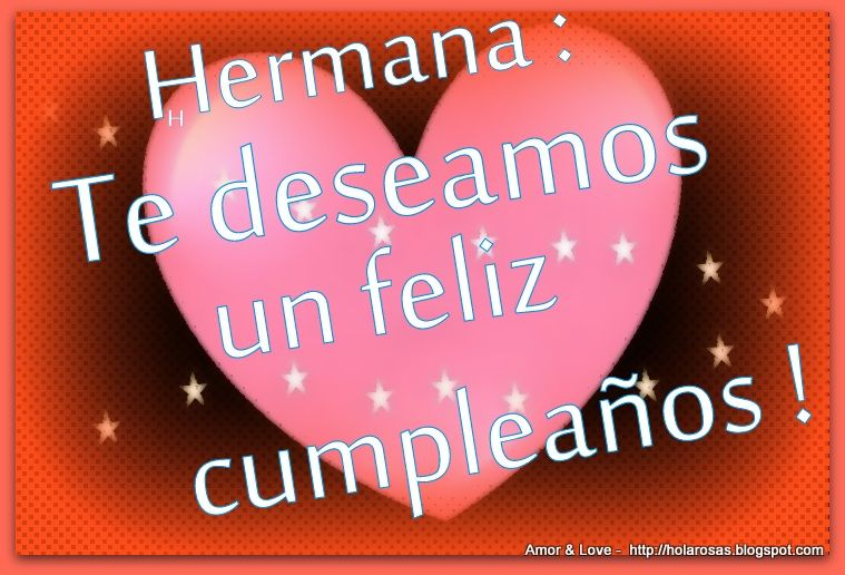 feliz cumpleanos hermana poemas Hermana Feliz Cumpleaños Tarjetas Postales con Corazones