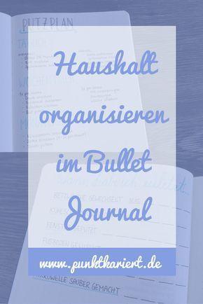 haushalt organisieren im bullet journal mit putzplan co haushalt organisieren putzplan und. Black Bedroom Furniture Sets. Home Design Ideas