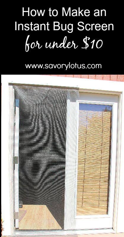 How To Make An Instant Bug Screen For Under 10 Savory Lotus Diy Screen Door Bug Screen Bug Screen Diy