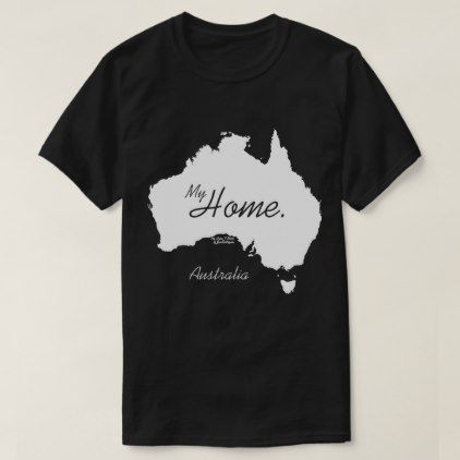 My Home Australia White T Shirt 36 40 By Shirts Cyo Customize Personalize Unique Diy