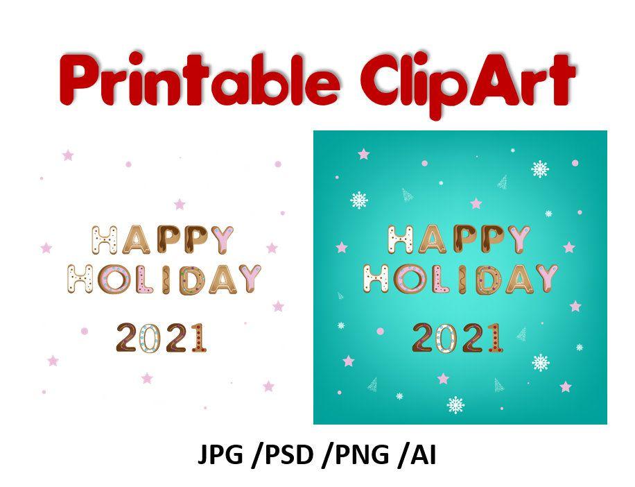 Happy Holiday T Shirt Png Jpg Psd Clipart Happy Holiday Etsy New Year Clipart Holiday Design Clip Art