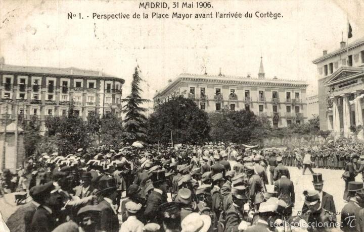 MADRID 31 MAI 1906 N 1 PERSPECTIVE DE LA PLACE MAYOR AVANT L´ARRIVEE DU CORTEGE (Postales - España - Comunidad de Madrid Antigua (hasta 1939) - Madrid Capital)
