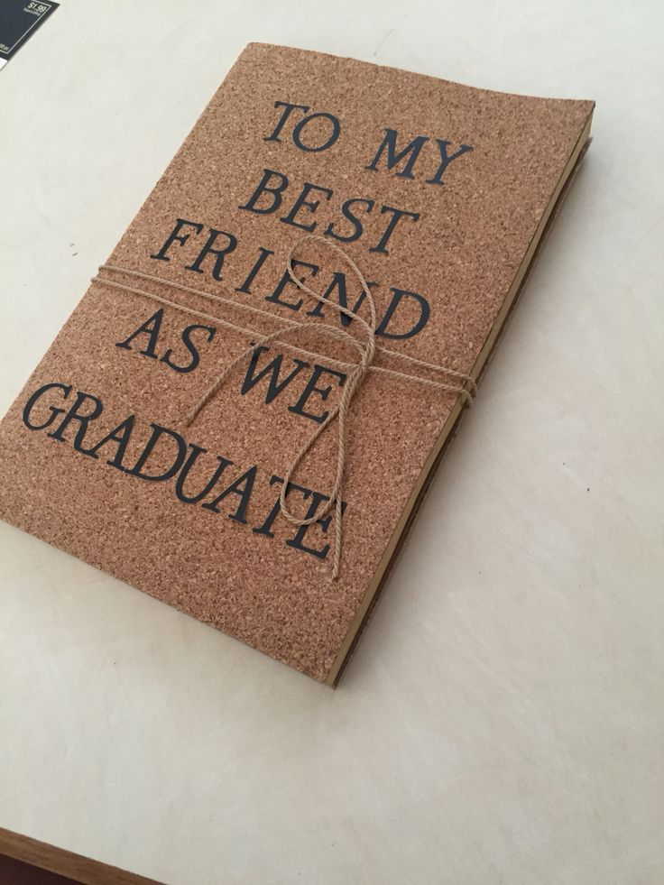 A Journal I Made For My Best Friend As Graduation Gift