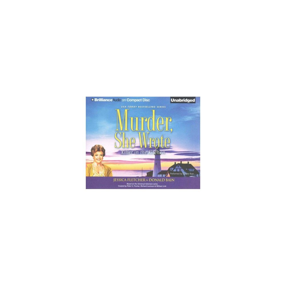Killer in the Kitchen ( Murder, SHE Wrote) (Unabridged) (Compact Disc)