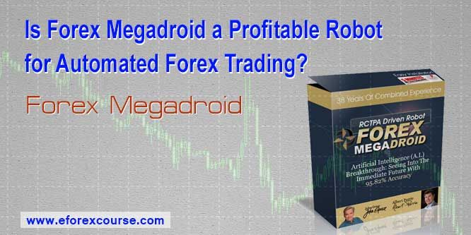 Forex Megadroid Scalping Robot Automated Forex Trading Learn