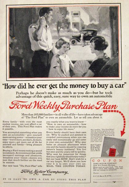 1925 Ford Weekly Purchase Plan Ad Easy To Own A Car Ford Ford