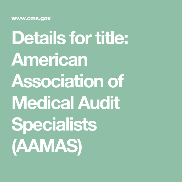 Details For Title American Association Of Medical Audit