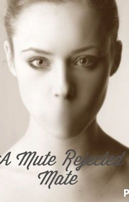 A Mute Rejected Mate in 2019 | Wattpad/Books | Wattpad books