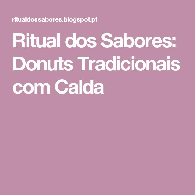 Ritual dos Sabores: Donuts Tradicionais com Calda