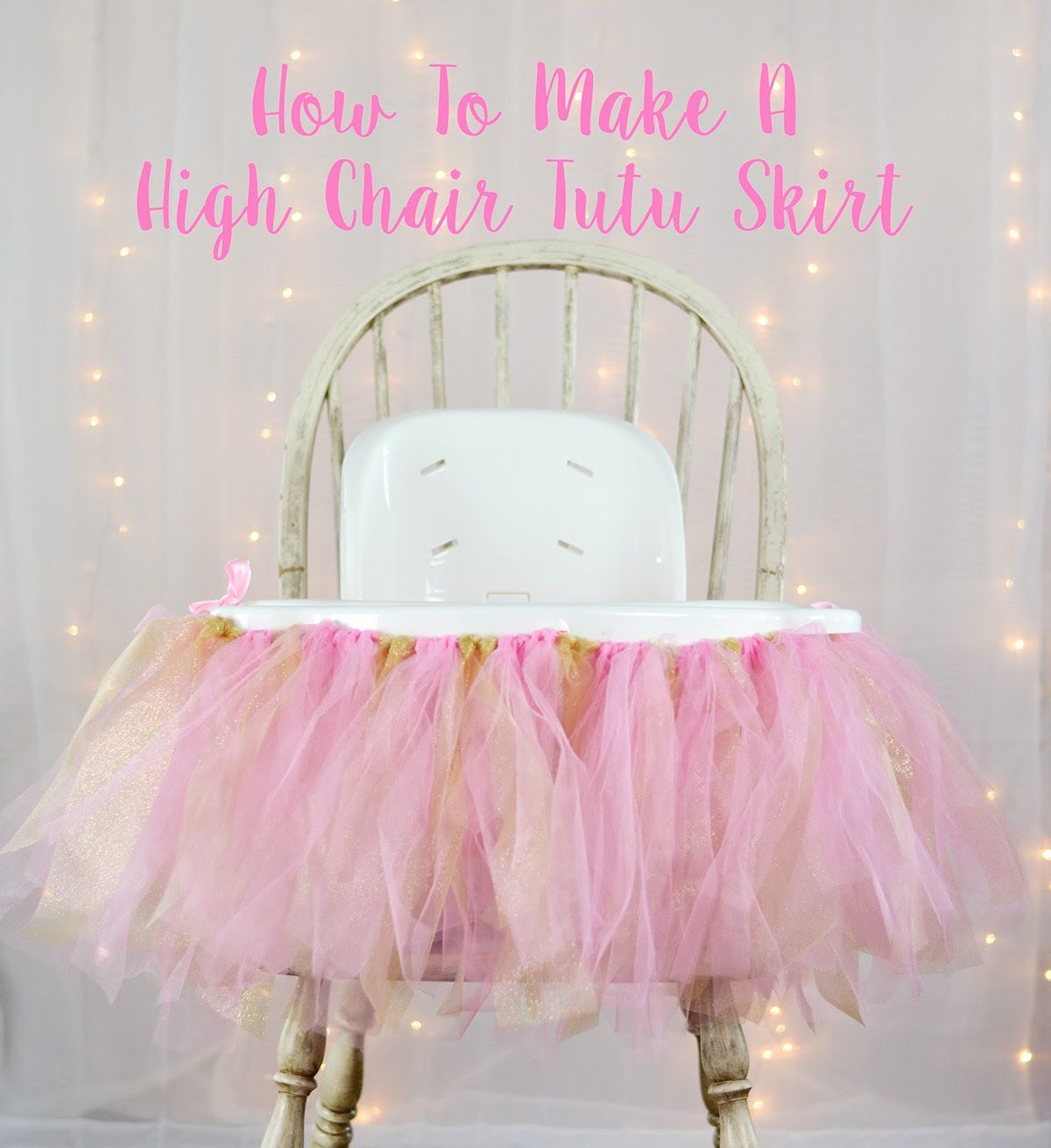 I Am One Pink And Gold Birthday Party Decorations One High: How To Make A High Chair Tutu Skirt