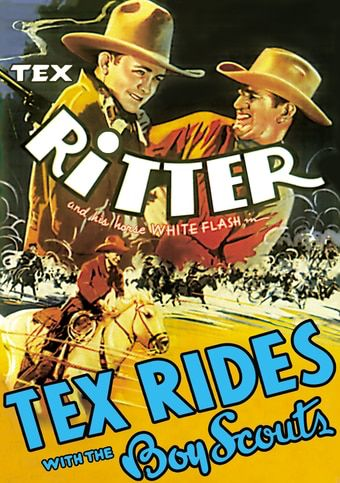 Download Tex Rides with the Boy Scouts Full-Movie Free