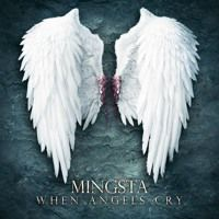 WHEN ANGELS CRY by Mingsta on SoundCloud