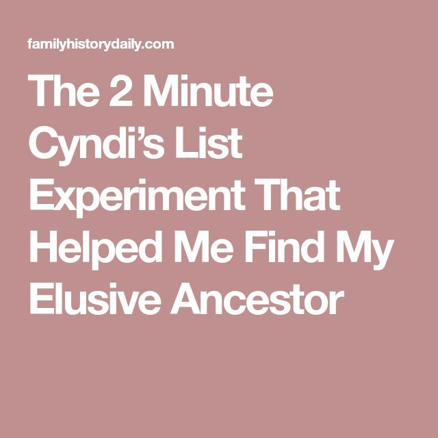 The 2 Minute Cyndis List Experiment That Helped Me Find My Elusive Ancestor