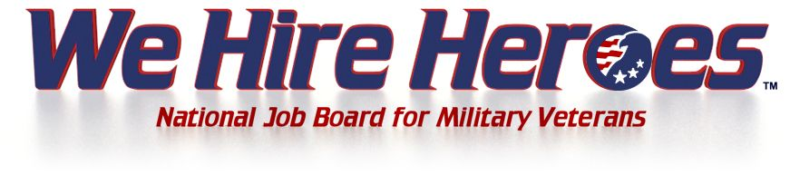 We Hire Heroes Standing Strong Local Job Boards And Resources For Veterans By Veterans Veteran Jobs Job Board Find A Job