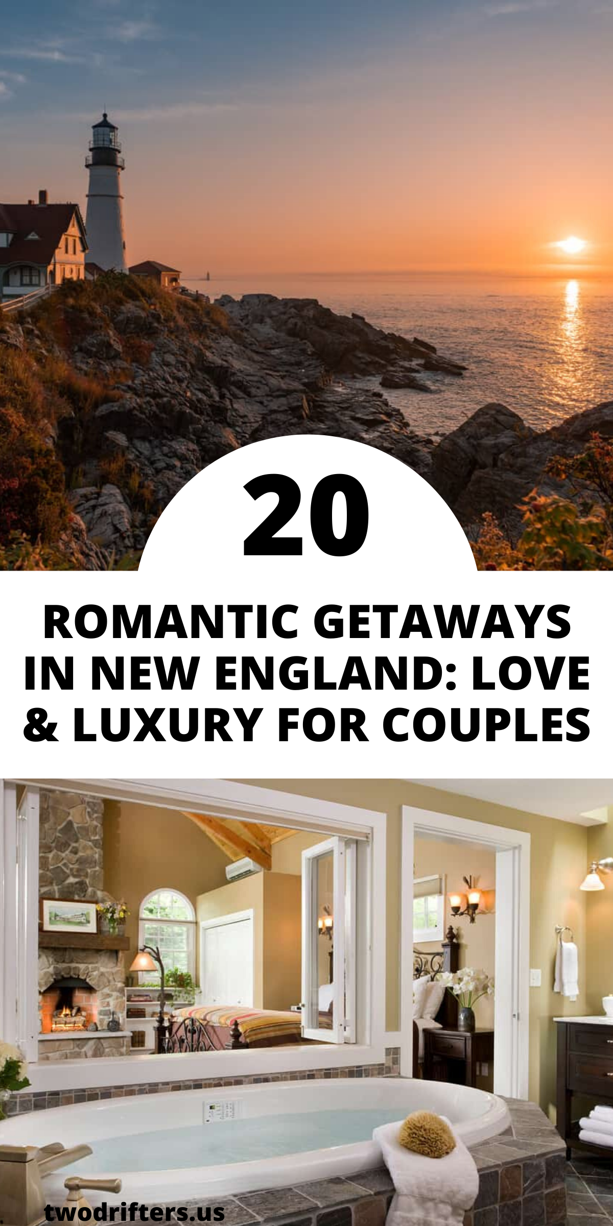 20 Romantic Getaways In New England: Love & Luxury For