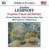 Jonathan Leshnoff: Forgotten Chants & Refrains [CD], 15332639