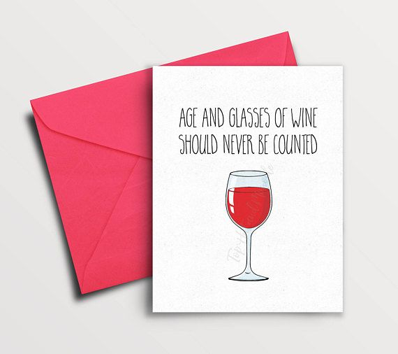 Funny Birthday Card Best Friend Wine Quite Lover Gift 30th 40th Husband Girlfriend