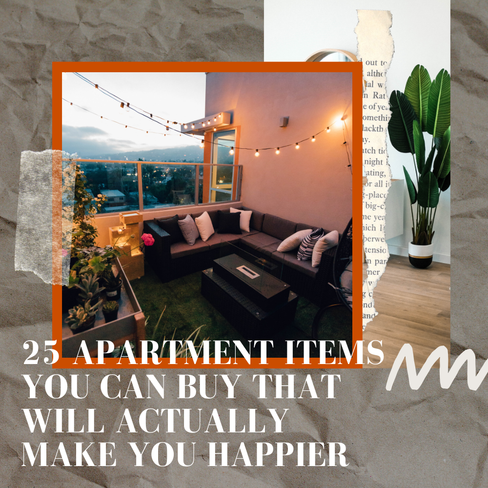25 Apartment Items You Can Buy That Will Actually Make You Happier In 2020 Are You Happy Apartment Living Apartment