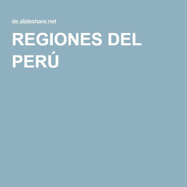 REGIONES DEL PERÚ