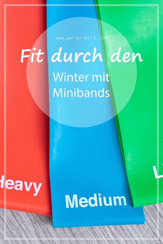 WIR GEHEN WILD - Der # 1 Fitness Blog für Frauen und gesunde Ernährung - Miniband ... -  WIR GEHEN W...
