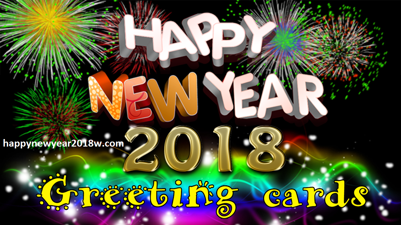 Happy New Year 2018 Greetings Cards Happy New Year 2018 Happy