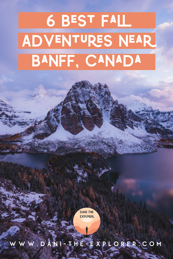 What To Do In Banff This Fall Season A Foliage Guide