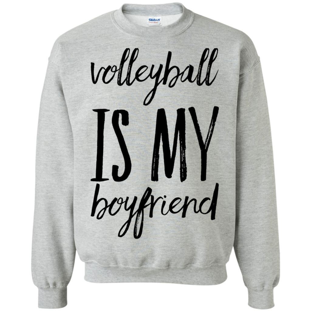 Volleyball Is My Boyfriend Sweatshirt Volleyball Outfits Volleyball Sweatshirts Volleyball