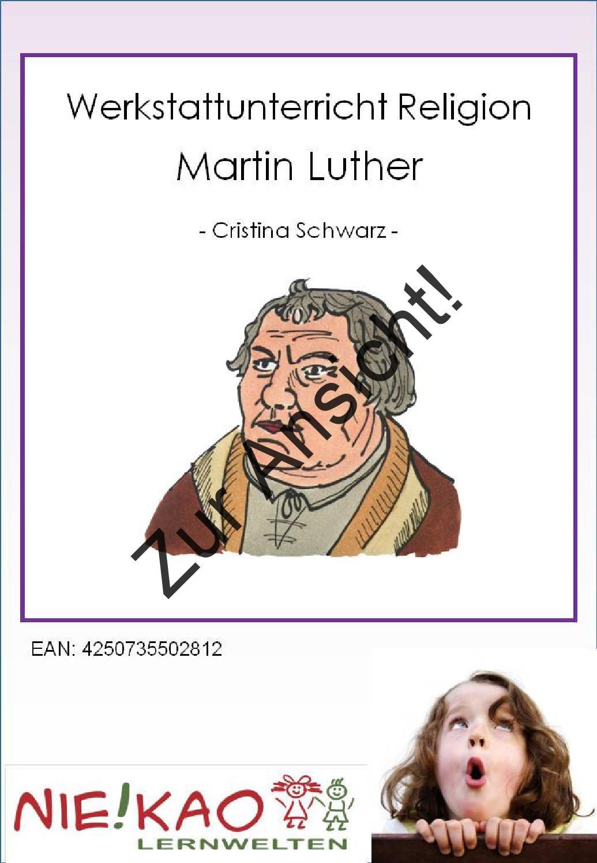 Werkstattunterricht Religion Martin Luther Pinterest