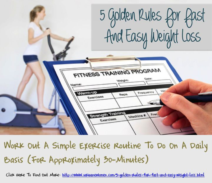 5 Golden Rules For Fast And Easy Weight Loss: Work Out A