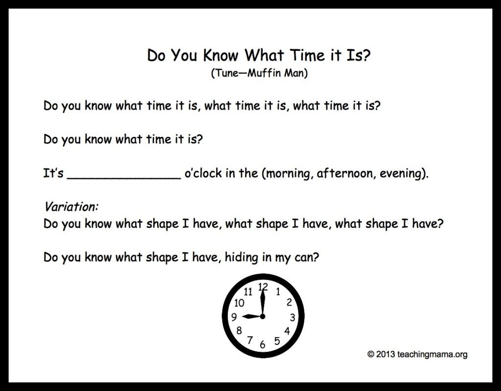 Do You Know What Time It Is? song to Muffin Man tune