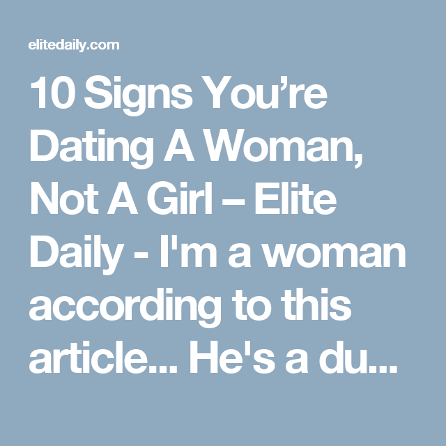 10 Signs Youre Dating A Real Woman
