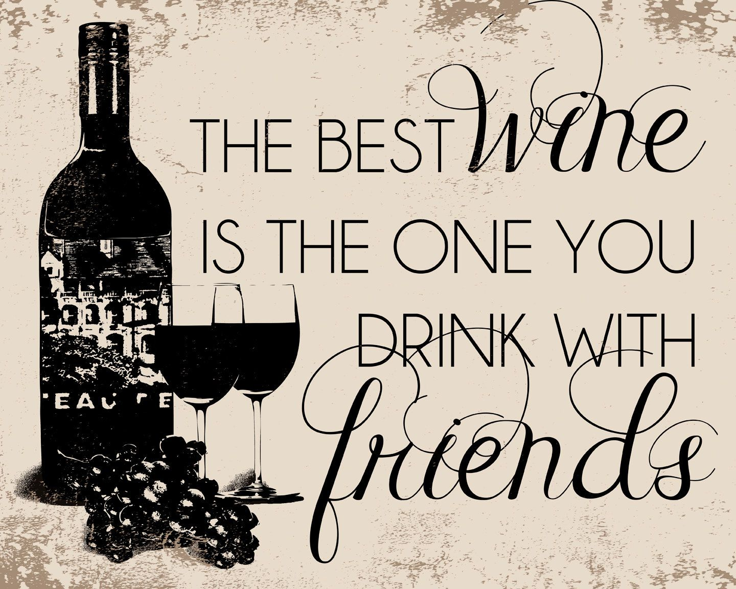 Quotes About Wine And Friendship Personalized Canvas Or Prints Wine Andsimplyshinedesigns
