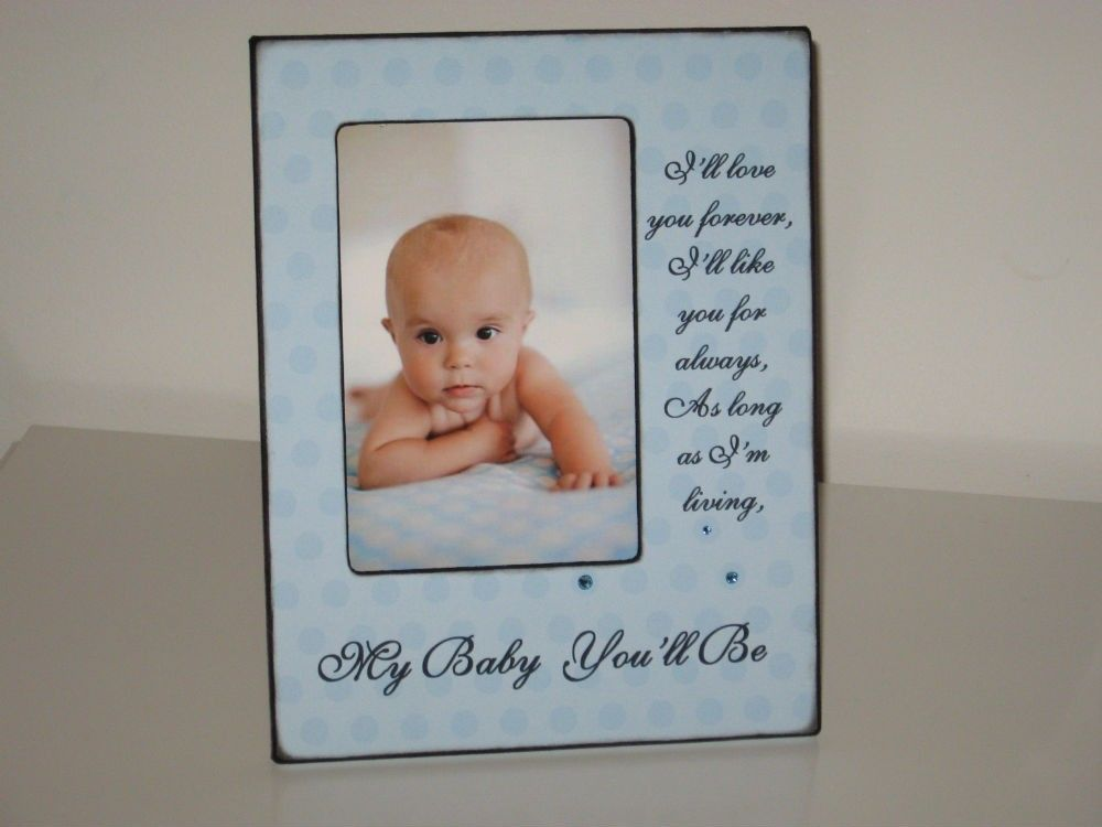 ~I'll Love You Forever Photo Frame~  Cute for a nursery;) Reminds me of a book my mom used to read to me as a child.