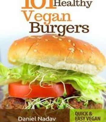 Cookbook 101 healthy vegan burgers recipes pdf cookbooks cookbook 101 healthy vegan burgers recipes pdf forumfinder Choice Image