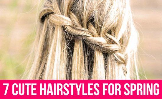 7 Cute Hairstyles For Spring Hair Styles Waterfall Braid Braided Hairstyles