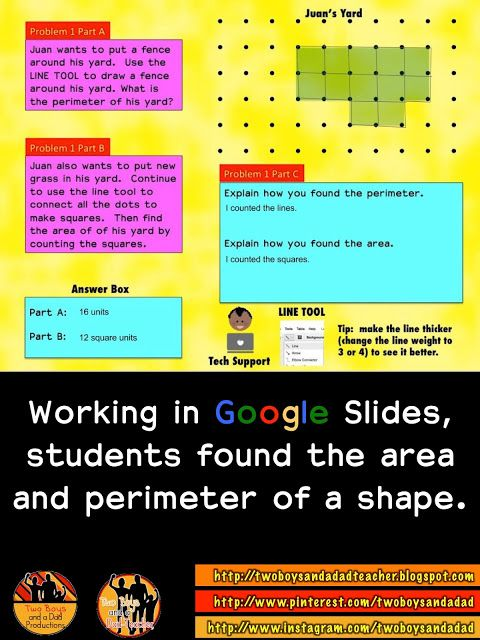3 Quick Easy Ways for Reviewing Area and Perimeter.  I made some slides in which the students had to answer some real-world problems involving area and perimeter.  They also used the line and shape tools to figure out area and perimeter.  Come read about it on my blog!