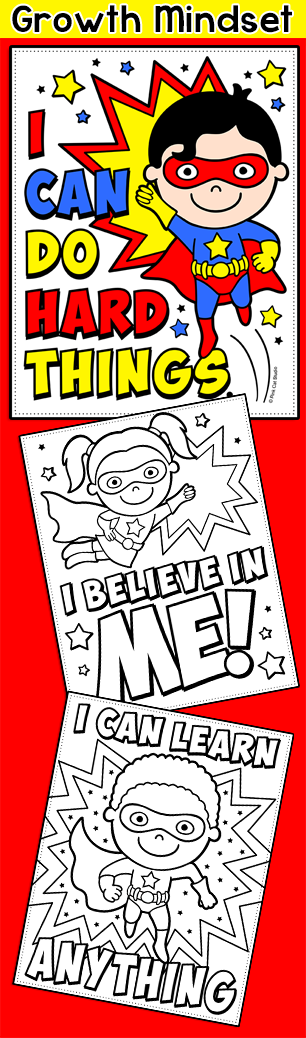 Instill a growth mindset in your little superheroes with these fun coloring pages this is a super activity for back to school to encourage positive