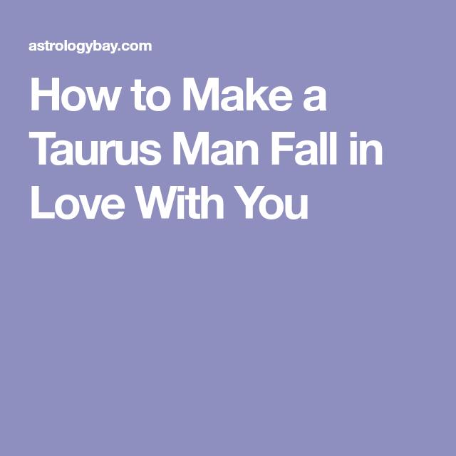 Will a taurus man leave his girlfriend