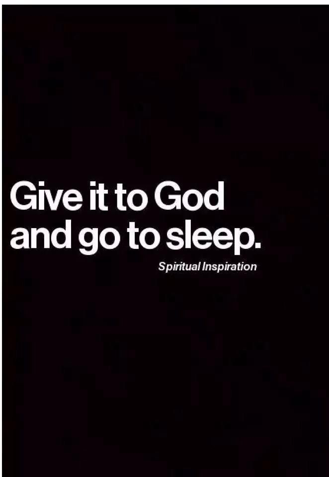 Give It To God Inspirational Quotes Quotes God Inspirational